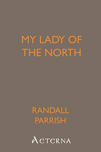 9781444434484: My Lady of the North