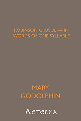 9781444435085: Robinson Crusoe - in Words of One Syllable