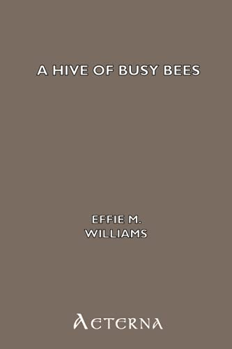 9781444435672: A Hive of Busy Bees