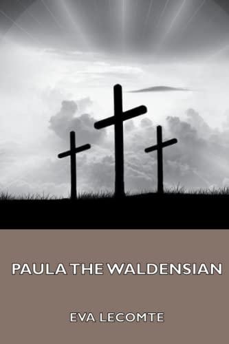 9781444435764: Paula the Waldensian