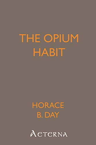 9781444436907: The Opium Habit