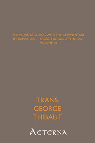 9781444436938: The Vedanta-Sutras with the Commentary by Ramanuja — Sacred Books of the East, Volume 48