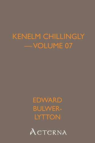 9781444438932: Kenelm Chillingly - Volume 07