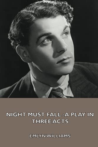 9781444439915: Night Must Fall : a Play in Three Acts