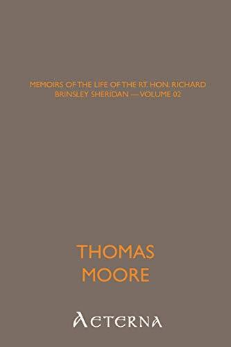 9781444439960: Memoirs of the Life of the Rt. Hon. Richard Brinsley Sheridan - Volume 02