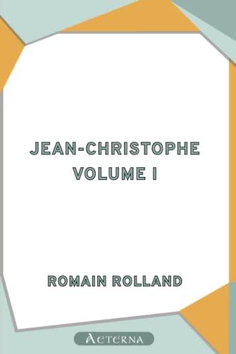 9781444441284: Jean-Christophe, Volume I