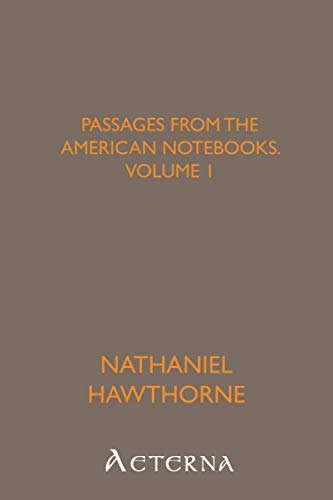 9781444441666: Passages from the American Notebooks, Volume 1