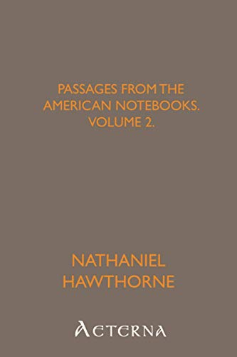 9781444441673: Passages from the American Notebooks, Volume 2.