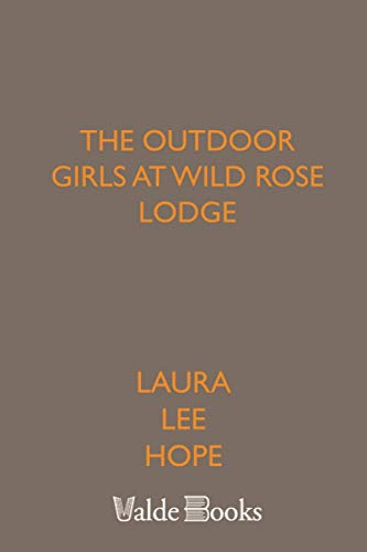 9781444442397: The Outdoor Girls at Wild Rose Lodge