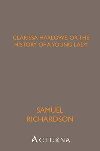 9781444446333: Clarissa Harlowe; or the history of a young lady