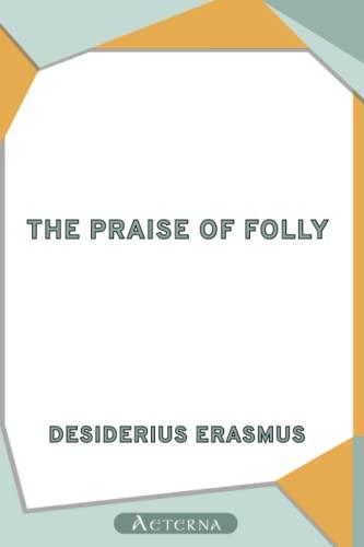 9781444446685: The Praise of Folly