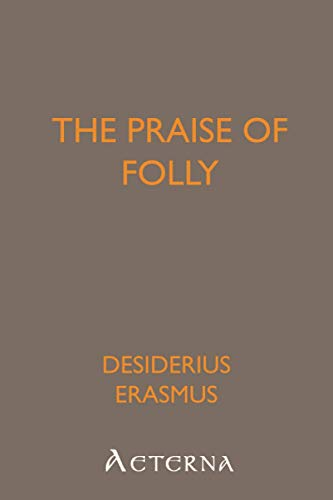 9781444446685: The Praise of Folly