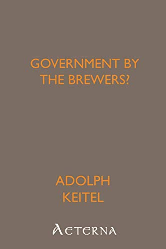 9781444446890: Government By the Brewers?: NULL