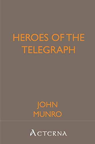 Heroes of the Telegraph (9781444448733) by John