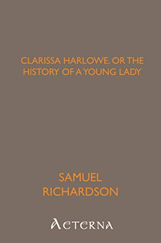 9781444448818: Clarissa Harlowe; or the history of a young lady