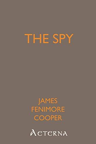 9781444449143: The Spy