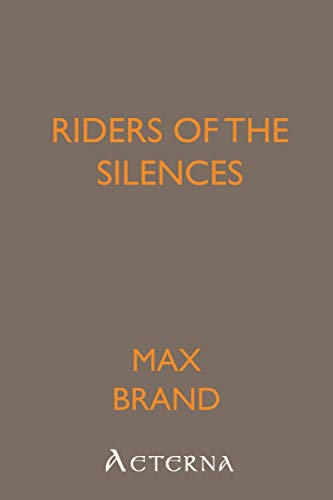 Riders of the Silences (144444929X) by Max