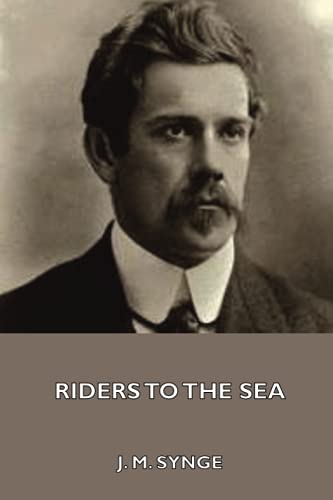 9781444449723: Riders to the Sea