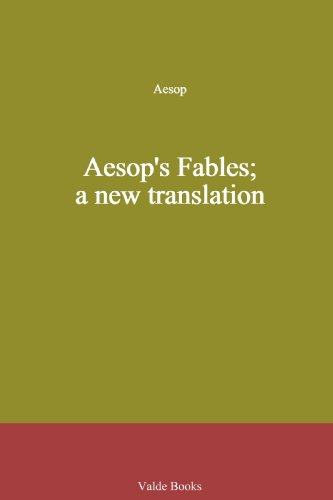 Aesop's Fables; a New Translation: Aesop