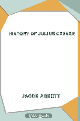 9781444450262: History of Julius Caesar