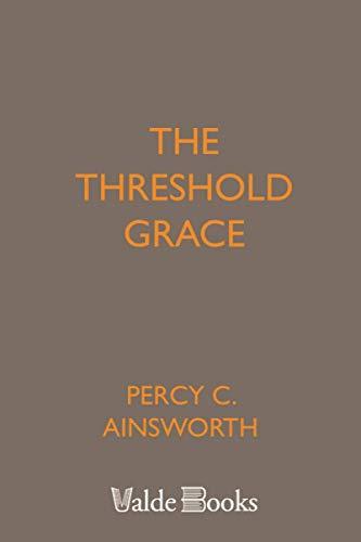 9781444450606: The Threshold Grace