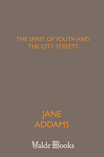 9781444451139: The Spirit of Youth and the City Streets
