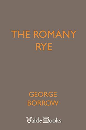 The Romany Rye: Borrow, George Henry