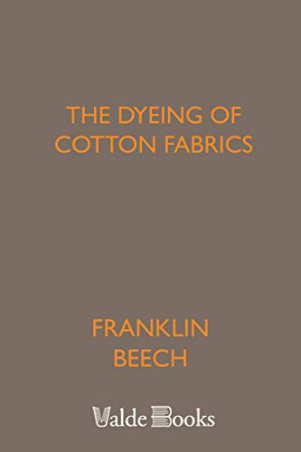 9781444452761: The Dyeing of Cotton Fabrics