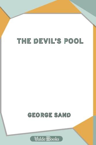 The Devil's Pool: Sand, George