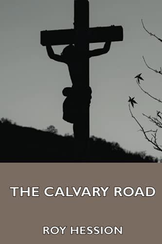 9781444455663: The Calvary Road