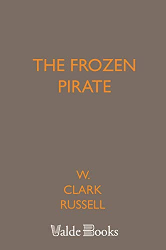 9781444455830: The Frozen Pirate