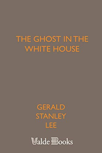 9781444455984: The Ghost in the White House