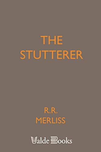 9781444457155: The Stutterer