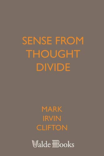 9781444457162: Sense from Thought Divide
