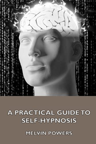 9781444458220: A Practical Guide to Self-Hypnosis