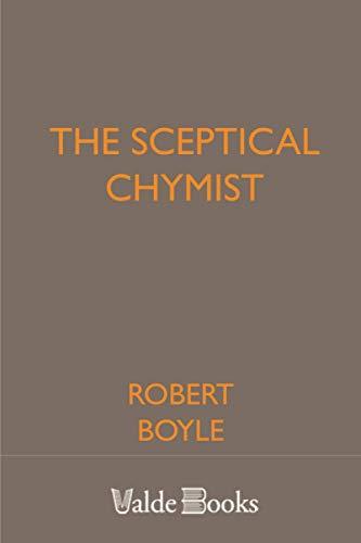 9781444458558: The Sceptical Chymist