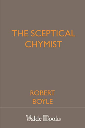 9781444458558: The Sceptical Chymist