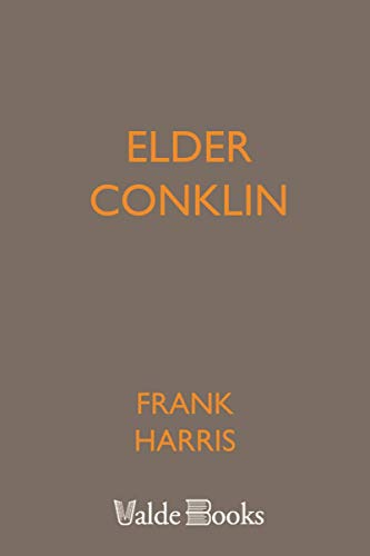 Elder Conklin (9781444458855) by Frank Harris