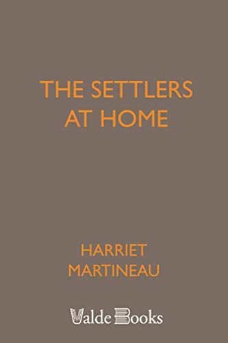 The Settlers at Home (1444459996) by Harriet Martineau