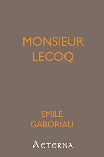 9781444462746: Monsieur Lecoq