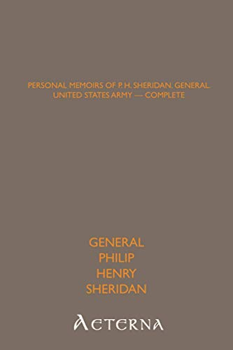 9781444463446: Personal Memoirs of P. H. Sheridan, General, United States Army — Complete