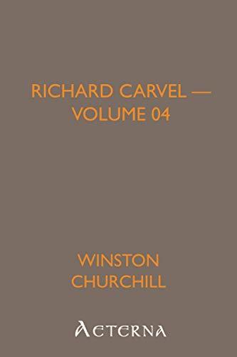 9781444464306: Richard Carvel - Volume 04