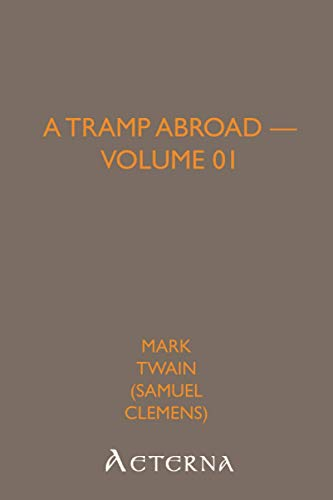 9781444464795: A Tramp Abroad - Volume 01