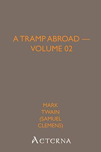9781444464801: A Tramp Abroad - Volume 02