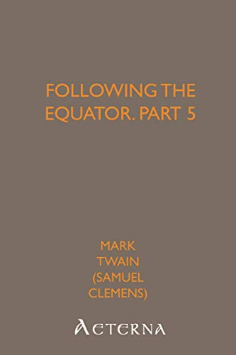 Following the Equator, Part 5 (1444464914) by Mark, .