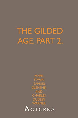 9781444464979: The Gilded Age, Part 2.