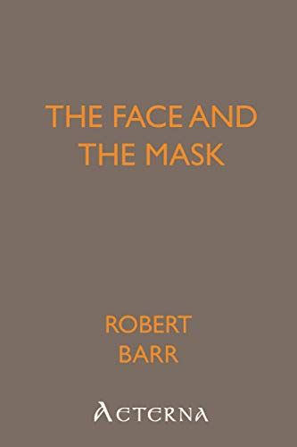 9781444466539: The Face and the Mask