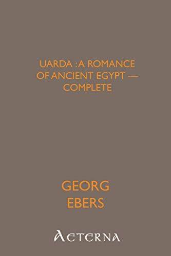 9781444467284: Uarda : a Romance of Ancient Egypt - Complete