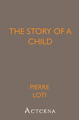 The Story of a Child (1444468820) by Pierre, .