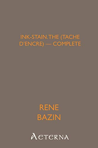 Ink-Stain, the (Tache d'encre) — Complete (9781444469561) by René